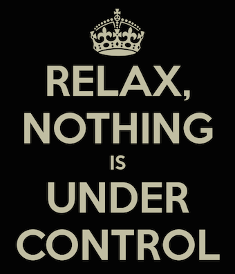 relax-nothing-is-under-control